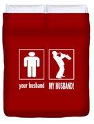 Trumpet Player - My Husband Duvet Cover