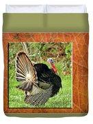 Turkey Strut Duvet Cover