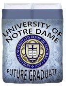 University Of Notre Dame Future Graduate Duvet Cover