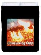 Unwavering Faith Duvet Cover
