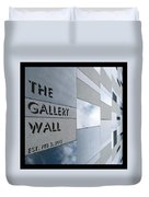 Up The Wall-the Gallery Wall Logo Duvet Cover