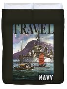 U.s. Navy Travel Poster Duvet Cover