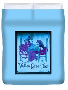 Valley Green Inn Duvet Cover