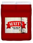 Vintage Matt's Premium Beer Sign Duvet Cover