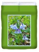 Virginia Bluebells - Mertensia Virginica Duvet Cover