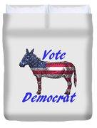 Vote Democrat Duvet Cover