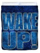 Wake Up Space Background Duvet Cover