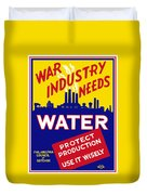 War Industry Needs Water - Wpa Duvet Cover