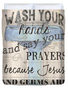 Wash Your Hands Duvet Cover