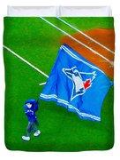 Waving The Flag For The Home Team      The Toronto Blue Jays Duvet Cover