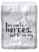 We Can Be Heroes Duvet Cover