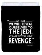 We Will Have Revenge Duvet Cover