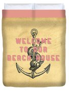 Welcome To Our Beach House Duvet Cover