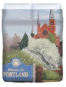 Welcome To Portland Duvet Cover by Dominic White