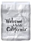 Welcome To The Hotel California Duvet Cover