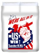 We're All In It - Ww2 Duvet Cover