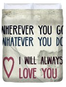 Wherever You Go Duvet Cover