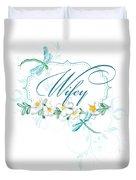 Wifey New Bride Dragonfly W Daisy Flowers N Swirls Duvet Cover