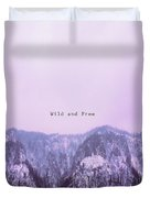 Wild And Free2 Duvet Cover