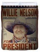 Willie For President Duvet Cover
