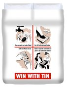 Win With Tin -- Ww2  Duvet Cover