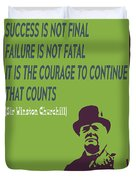 Winston Churchill Motivation Quote Duvet Cover