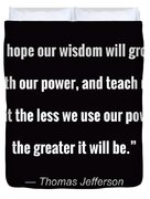 Wisdom Will Grow Duvet Cover