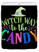 Witch Way To The Candy Halloween Funny Humor Colorful Duvet Cover