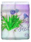 Wonderful Day Duvet Cover