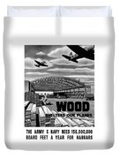 Wood Shelters Our Planes - Ww2 Duvet Cover
