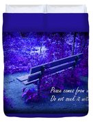 Wooden Bench With Inspirational Text Duvet Cover