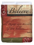 Words To Live By Believe Duvet Cover