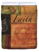 Words To Live By Faith Duvet Cover