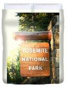 Yosemite National Park Sign Duvet Cover