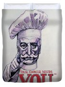 Your Cooker Needs You Duvet Cover