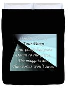 Your Pomp Duvet Cover