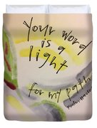 Your Word Is A Light Duvet Cover