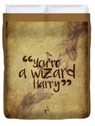 You're A Wizard Harry Duvet Cover
