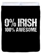 0 Irish 100 Awesome Duvet Cover