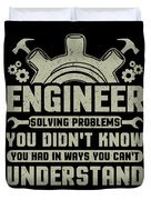 Engineer Problem Solver Engineering Career Duvet Cover