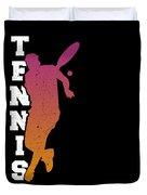 Tennis Player Ball Racket Serve Game I Love Tennis Duvet Cover