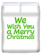 We Wish You A Merry Christmas Secret Santa Love Christmas Holiday Duvet Cover