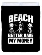 Metal Detector Beach Sweep Beep Dig Apparel Duvet Cover