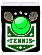 Tennis Player Tennis Racket I Love Tennis Ball Duvet Cover