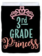 3rd Grade Princess Adorable For Daughter Pink Tiara Princess Duvet Cover