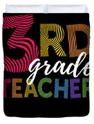3rd Grade Teacher Light Duvet Cover