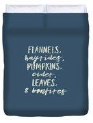 Flannels Hayrides And Pumpkins Fall Tshirt Duvet Cover