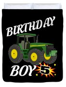5 Years Old Birthday Design Green Tractor Gifdesign  Duvet Cover