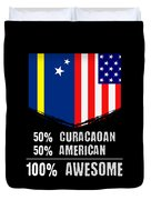 50 Curacaoan 50 American 100 Awesome Duvet Cover