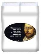 Golden Lads #shakespeare #shakespearequote Duvet Cover
